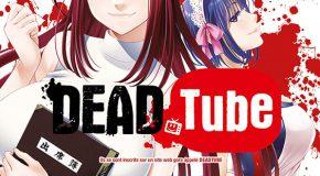 Dead Tube – tome 2