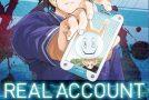 Real Account – tome 1 et 2 de Okushô et Shizumu Watanabe