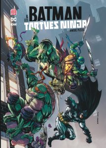 Batman et Tortues Ninja - tome 1