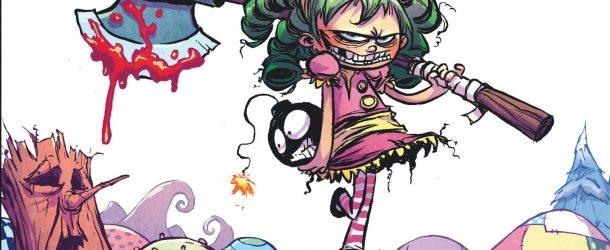 I hate Fairyland – tome 1 de Skottie Young