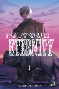 To Your Eternity - tome 1 de Yoshitoki Oima