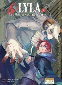 Lyla et la bête qui voulait mourir - tome 1